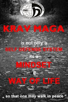 "Krav Maga: ""So that one may walk in peace."""