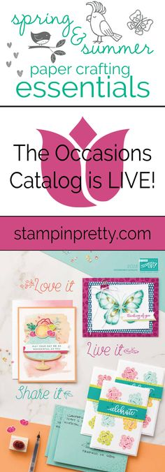 2018 Occasions Catalog from Stampin' Up! is LIVE!  Packed with oodles of Spring and Summer Paper Crafting Essentials. Order Online with Mary Fish, Stampin' Pretty! #maryfish #stampinpretty