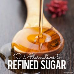 Honey, maple syrup, brown rice syrup, sucanat dates or date sugar, coconut palm sugar (our favorite because of its low glycemic index), turbinado sugar, pureed bananas (great in baking), sorghum syrup, unsulphured molasses.