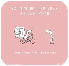 #winehumor Friends with wine are the best friends #SanSebastian