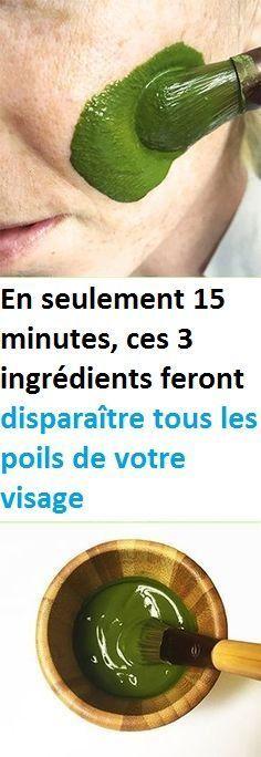 En seulement 15 minutes, ces 3 ingrédients feront disparaître tous les poils de votre visage