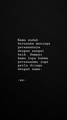 Quotes Rindu, Story Quotes, Tumblr Quotes, Heart Quotes, People Quotes, Daily Quotes, Words Quotes, Motivational Quotes, Inspirational Quotes