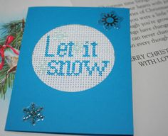 Hey, I found this really awesome Etsy listing at https://www.etsy.com/listing/170889494/let-it-snow-cross-stitch-card