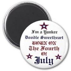 Yankee Doodle Sweetheart July Fourth Birthday Butt 2 Inch Round Magnet