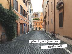 tales of me and the husband: Planning a trip abroad: THE FINANCES