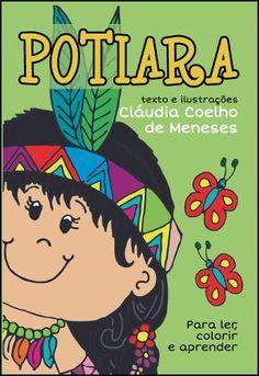 Livraria e Loja Virtual Asabeça - Infantil / Pingo de Letra - POTIARA / Cláudia Coelho de Meneses
