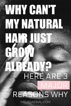 Every wondered why your natural hair is not growing here are 3 major reasons why it is not growing and the steps you can take to get it to grow again. Natural Hair Growth Tips, Natural Hair Types, Hair Growth Treatment, Deep Conditioner, Grow Hair, Big Hair, Hair Hacks, Are You The One, Long Hair Styles