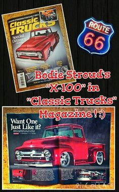"""Wow, my Pal Bodie Stroud's """"#X100"""" #PickUp #Truck, is featured in Alot of Magazines lately:)   Check Out the Latest Issue of """"#ClassicTrucks Magazine"""":)   Make sure to go grab a Copy today!:)   Rock On Bodie and Keep up the Awesome Work!:)   #BSIndustries #BodieStroudIndustries #Trucks #Ford #LosAngeles #CA #HotRods #Cars #BS #BodieStroud www.bodiestroud.com"""