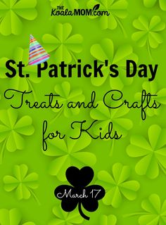 Patrick's Day Treast and Crafts for Kids! Celebrate everyone's favourite Irish saint with these fun foods and crafts. Crafts For Seniors, Crafts For Kids To Make, Crafts For Teens, Crafts To Sell, Diy Crafts, St Patrick Day Treats, St Patricks Day Crafts For Kids, All Family, Toddler Crafts