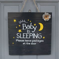 Baby Sleeping Sign for the front door! great to get people to knock!
