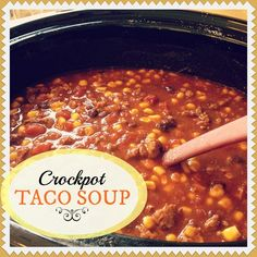 easy crockpot taco soup recipe - simple + delicious!