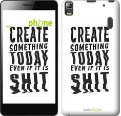 "Чехол для Lenovo A7000 ""Create Something Today 1"""