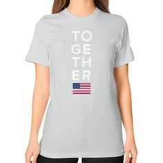 Together 2016 Unisex T-Shirt (on woman)