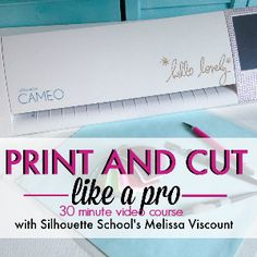 Silhouette Print and Cut Video tutorial course from Silhouette School! Master print and cut on Silhouette CAMEO in 30 minutes!