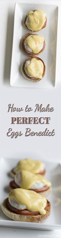 Easy and Perfect Eggs Benedict