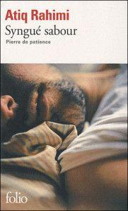 Atiq Rahimi - Syngué sabour, Pierre de patience.