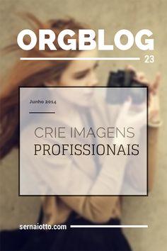 ORGblog 23: crie imagens profissionais