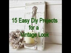 15 Easy Diy Projects for a Vintage Look