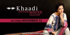 Khaadi clothing brand is going to launch its winter collection 2013/2014 for women. Khaadi Unstitched Winter Collection 2013/2014 will be in stores from November 23, 2013. You can see the complete Khaadi collection here and also visit Khaadi outlet nearest in your area. This collection is ideal for cool winter season.
