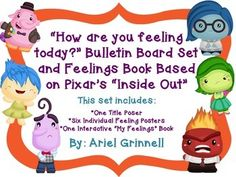 """This is a fantastic bulletin board and interactive book set that helps students identify how they are feeling. The students will love seeing their favorite characters from Pixar's new movie, """"Inside Out"""" on the bulletin board and in the interactive book. Repinned by SOS Inc. Resources pinterest.com/sostherapy/."""