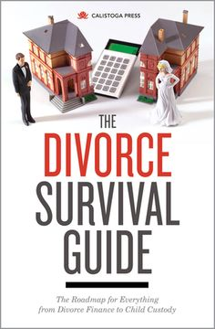 The Divorce Survival Guide from Calistoga Press