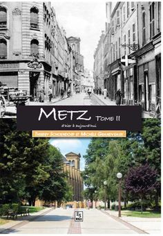 Buy Metz - Tome II by Grandveaux Michèle, Schoendorf Thierry and Read this Book on Kobo's Free Apps. Discover Kobo's Vast Collection of Ebooks and Audiobooks Today - Over 4 Million Titles! Lorraine, Metz France, Destinations, Thierry, Hui, Architecture, City, Amazon Fr, Roots