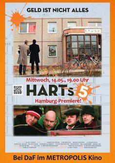Filmteam Colón: HARTs 5 – GELD IST NICHT ALLES in unserer Filmreihe DaF am 14. Mai 2014 um 19.00 Uhr im METROPOLIS Kino Hamburg. http://filmteamcolon.blogspot.de/2014/04/harts-5-geld-ist-nicht-alles-in-unserer.html