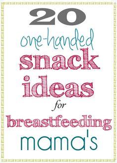 20 Snack Ideas for #breastfeeding Mama's