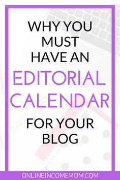 Learn why you need to have an editorial calendar for your blog - and how to easily manage one!  Blogging Tips | Content Creation