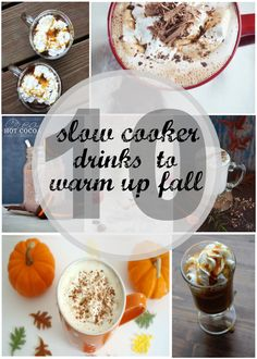 10 Slow Cooker Drinks to Warm Up Fall   therusticwillow.com
