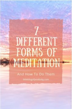 7 different forms of meditation. Different types of meditation. Learn to meditate. Meditation For Health, Meditation For Anxiety, Meditation For Beginners, Meditation Benefits, Meditation Quotes, Meditation Techniques, Meditation Space, Daily Meditation, Chakra Meditation