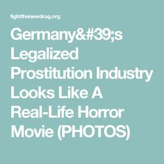 Germany's Legalized Prostitution Industry Looks Like A Real-Life Horror Movie (PHOTOS)