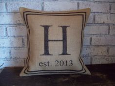 Initial Pillow Cover 18 x 18 Burlap by NorthCountryComforts letter M w the est date of when you moved in or got married...for window over sink