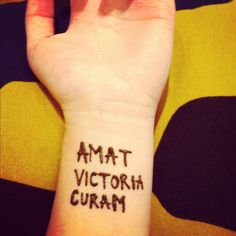 Inspirational henna. Amat Victoria Curam = Victory Loves Preparation.