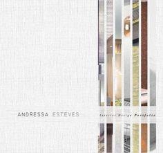 Interior Design Portfolio by Andressa Esteves by Andressa Esteves