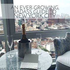 An Ever-Growing, Badass Guide to New York City // www.HustleAndHalcyon.com