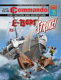 """Commando """"E-Boat Strike!"""" [War in Italy] Vintage Comic Books, Vintage Toys, Action Story, Comic Art Community, Cartoon Books, War Comics, Adventure Movies, Picture Story, Comic Book Covers"""