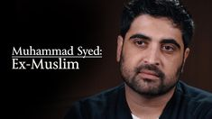 Brave! 9-2015 Muhammad Syed: Ex-Muslim Speaks About The Differences, History and Development of Islam / Muslim Factions. Understanding Your Enemy Is The First Step To Defeating Them!