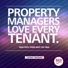 Property Managers love every tenant.... #propertymanagement