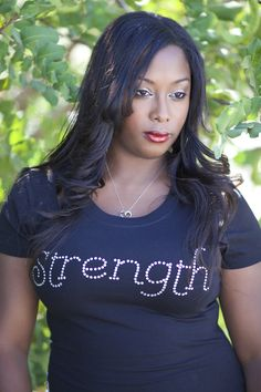 Strength T-shirt What an awesome reminder of who our source of strength is during trials, hard times and stress.  When we are dependent upon God, when we surrender to him, when we rely on him and ask Jesus to live his life through us, we're actually living by his power and strength.   I can do all things through Christ who strengthens me.  Philippians 4:13