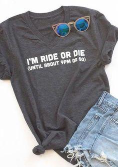 I'm Ride Or Die Tee