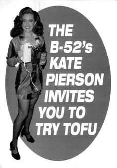 The B 52s Kate Pierson Invites You To Try Tofu