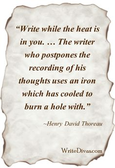 ~ Henry David Thoreau - writedivas.com  Writing my story and family legacy has been affirming and cleansing!