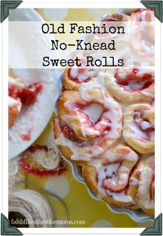 Try your hand at these super easy Old Fashion Cherry Sweet Rolls. These are great for a special holiday! For breakfast or dessert. You can also have different fillings ~ Faith Filled Food for Moms