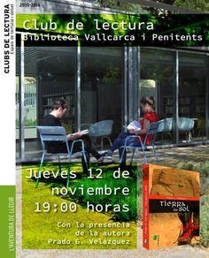 Próximo 12 de noviembre a las 19:00h club de lectura en la biblioteca Vallcarca i Penitents de Barcelona. Si quieres participar apúntate al club de lectura de la biblioteca. Más información: http://w110.bcn.cat/portal/site/Biblioteques/menuitem.ba089d1b6812ed8cf740f740a2ef8a0c/?vgnextoid=64b345e58946f410VgnVCM1000001947900aRCRD&vgnextchannel=64b345e58946f410VgnVCM1000001947900aRCRD&lang=ca_ES