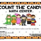 'Count the Candy' Halloween FREEBIEDirections:Have the students put the correct number of candies on each Count the Candy Mat.Includes:Count ...