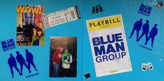 2012: Blue Man Group