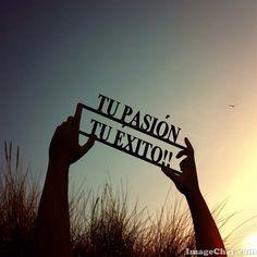 Encuentra tu pasión!!