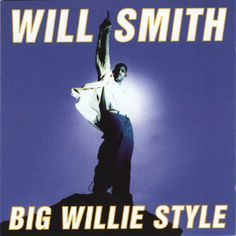 Big Willie Style - Will Smith (1997)