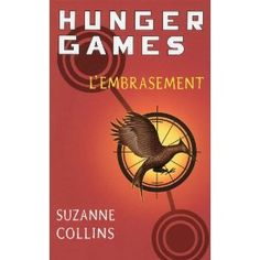 Hunger Games : L'Embrasement, Suzanne Collins